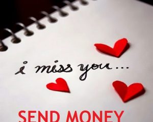 i miss you send money scammer philippines love